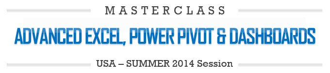 Advanced Excel, Power Pivot & Dashboards Masterclass - Houston, Texas - September 2014